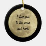 Jag älskar dig till månen och drar tillbaka prydna jul dekorationer