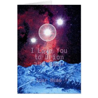 Jag älskar dig till Orion och drar tillbaka med Hälsningskort