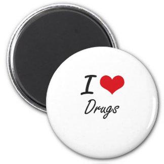 Jag älskar droger magnet rund 5.7 cm