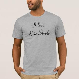 Jag älskar Eric Steele T-shirts