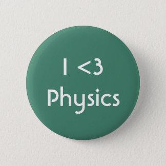 Jag älskar fysik standard knapp rund 5.7 cm