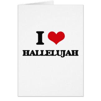 Jag älskar Hallelujah Hälsningskort