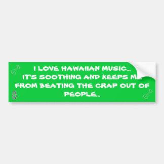 Jag älskar hawaiansk musik… bildekal