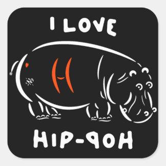Jag älskar hip hop (och flodhästar)! fyrkantigt klistermärke