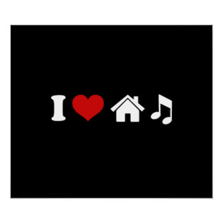 Jag älskar husmusik poster
