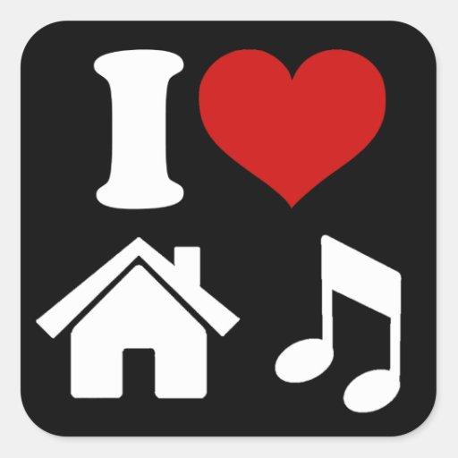Jag älskar husmusik fyrkantiga klistermärken