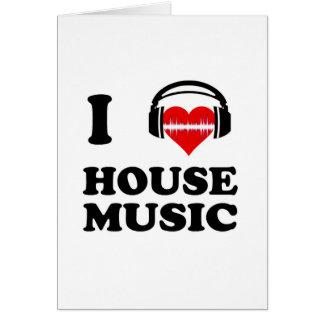 Jag älskar husmusik hälsningskort