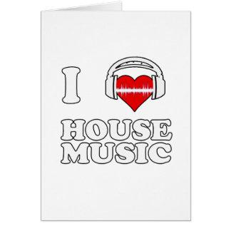 Jag älskar husmusik hälsnings kort