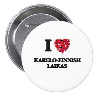 Jag älskar Karelo-Finskan Laikas Mellanstor Knapp Rund 7.6 Cm