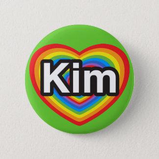 Jag älskar Kim. Jag älskar dig Kim. Hjärta Standard Knapp Rund 5.7 Cm