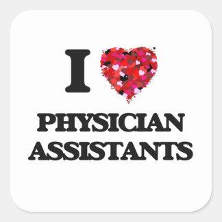 Jag älskar läkareassistenter fyrkantigt klistermärke