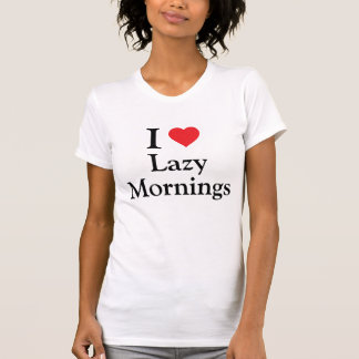 Jag älskar lata morgnar tröjor