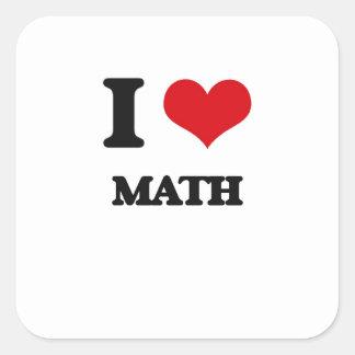 Jag älskar Math Fyrkantigt Klistermärke