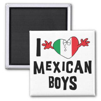 Jag älskar mexicanska pojkar magnet