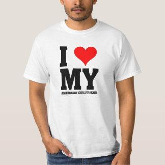Jag älskar min amerikanflickvän t-shirt
