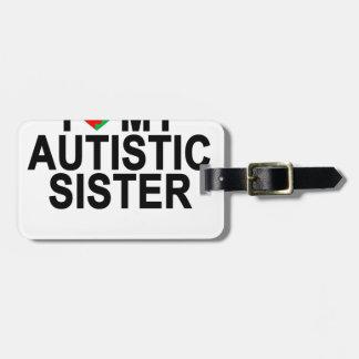 """Jag älskar min Autistic syster """".png Bagagebricka"""