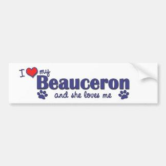 Jag älskar min Beauceron (den kvinnliga hunden) Bildekal