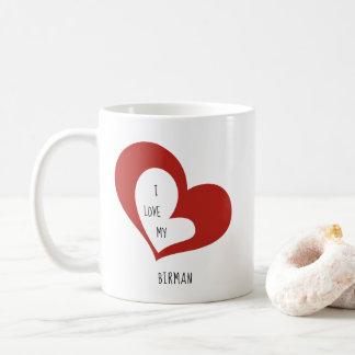 Jag älskar min Birman katt Kaffemugg