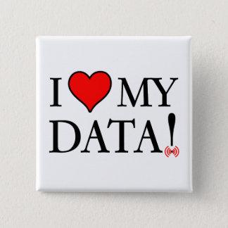 Jag älskar min data standard kanpp fyrkantig 5.1 cm