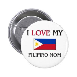 Jag älskar min filippinska mamma standard knapp rund 5.7 cm