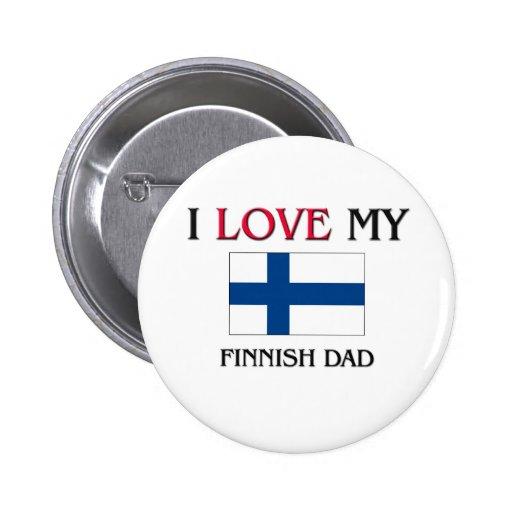 Jag älskar min finlandssvenska pappa knappar med nål