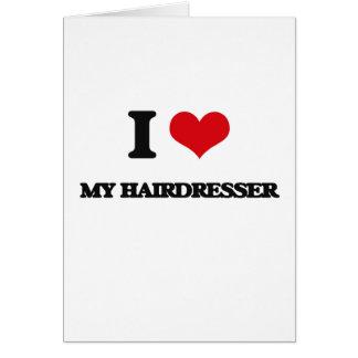 Jag älskar min frisör hälsningskort