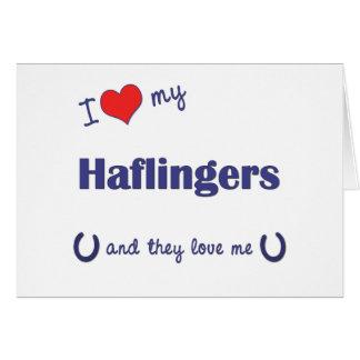Jag älskar min Haflingers (åtskilliga hästar) Hälsningskort