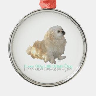 Jag älskar min lite vithund - Pekingese! Julgransprydnad Metall