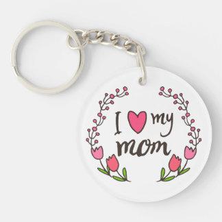Jag älskar min lyckliga mors dag Keychain för