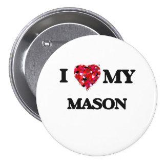 Jag älskar min Mason Mellanstor Knapp Rund 7.6 Cm