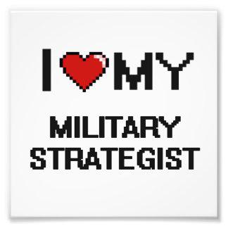 Jag älskar min militära strateg fototryck