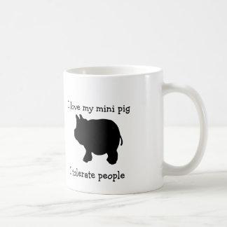 Jag älskar min mini- gris, mig tolererar folk kaffemugg