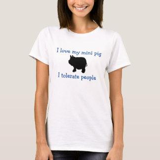 Jag älskar min mini- gris, mig tolererar folk t shirts