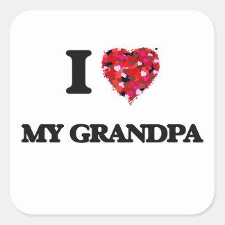 Jag älskar min morfar fyrkantigt klistermärke