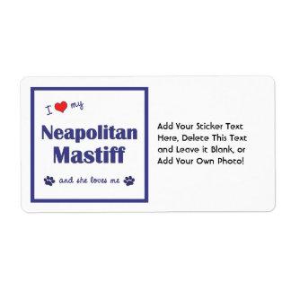 Jag älskar min Neapolitan Mastiff (den kvinnliga Fraktsedel
