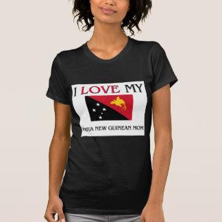 Jag älskar min Papua nya guineanska mamma Tee