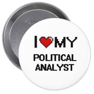Jag älskar min politisk analytiker stor knapp rund 10.2 cm