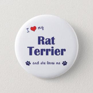 Jag älskar min råttaTerrier (den kvinnliga hunden) Standard Knapp Rund 5.7 Cm