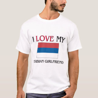 Jag älskar min serbiska flickvän tee shirts