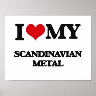 Jag älskar min SKANDINAVISKA METALL Posters