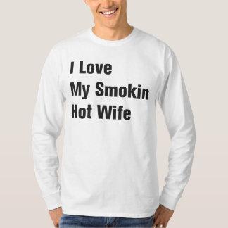 Jag älskar min Smokin hoade fru Tee Shirts