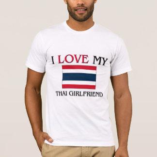 Jag älskar min thailändska flickvän t-shirt