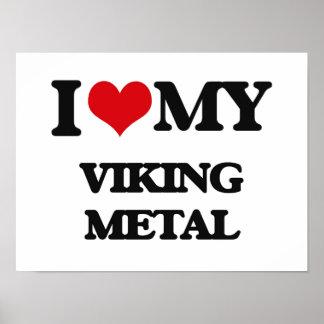 Jag älskar min VIKING METALL Affischer