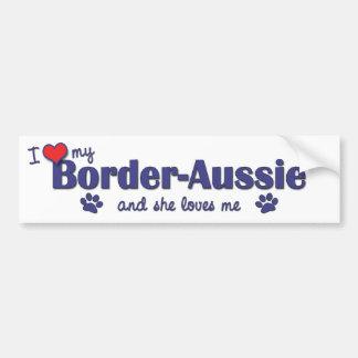 Jag älskar mitt Gräns-Aussie (den kvinnliga hunden Bildekal