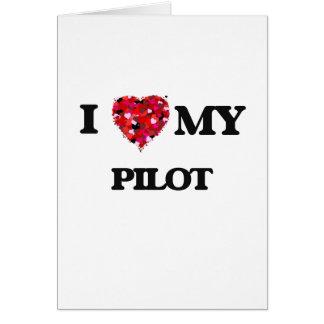 Jag älskar mitt pilot- hälsningskort