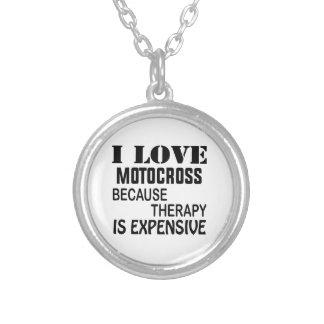 Jag älskar Motocross, därför att terapi är dyr Silverpläterat Halsband