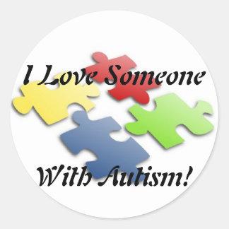 Jag älskar någon med Autism Runt Klistermärke