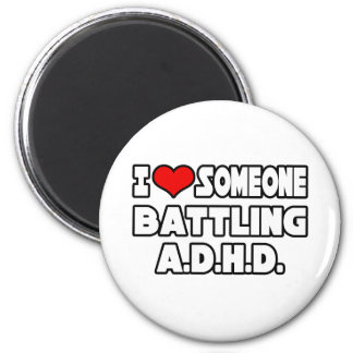 Jag älskar någon som slåss A.D.H.D Kylskåpsnagnet