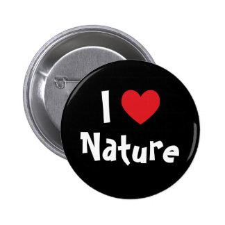Jag älskar naturen knapp med nål