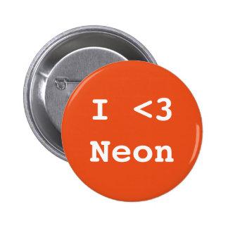 Jag älskar neon standard knapp rund 5.7 cm
